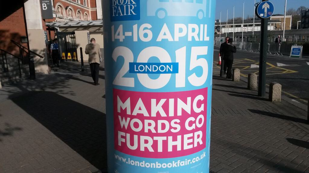The London Book Fair 2015, 'Making Words Go Further'
