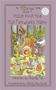 Front Cover Of 'Posie Pixie And The Fireworks Party' Book 4 In The Whimsy Wood Series.