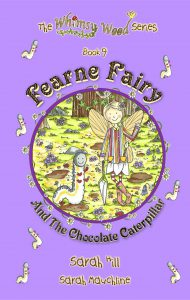 The fabulous front cover of book 9, 'Fearne Fairy And The Chocolate Caterpillar'!