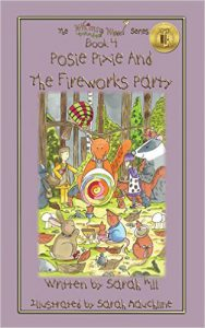 Front cover of 'Posie Pixie And The Fireworks Party', book 4 in the Whimsy Wood series.